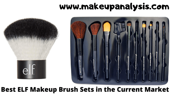 Best ELF Makeup Brush Sets in the Current Market
