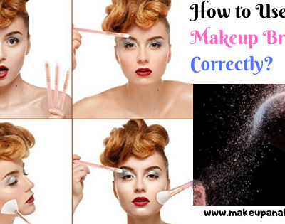 How to Use Makeup Brushes Correctly