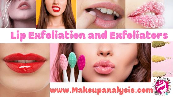Lip Exfoliation and Exfoliators
