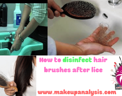 How to disinfect hair brushes after lice