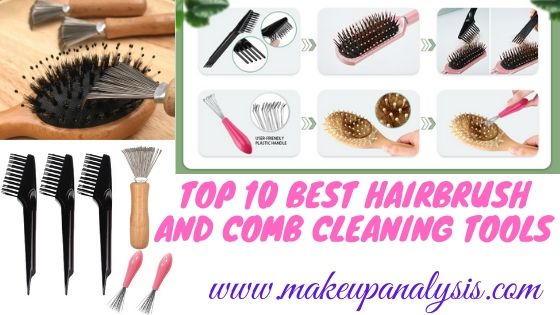 Top 10 best hairbrush and comb cleaning tools