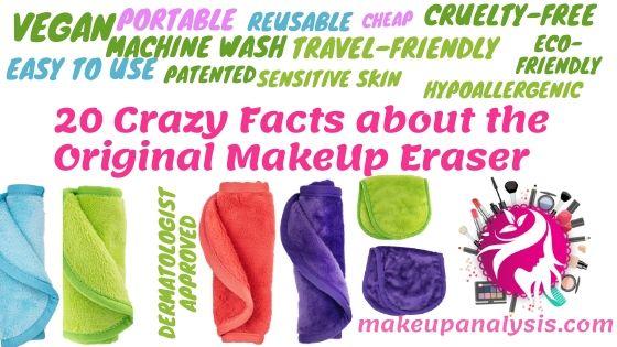 20 crazy facts about the original makeup eraser