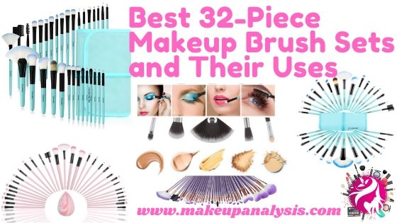 Best 32 piece makeup brush sets