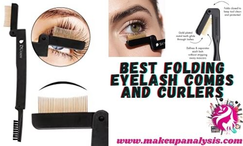 Best folding eyelash combs and curlers
