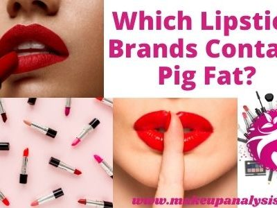 Which Lipstick Brands Contain Pig Fat?