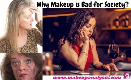 Why makeup is bad for society