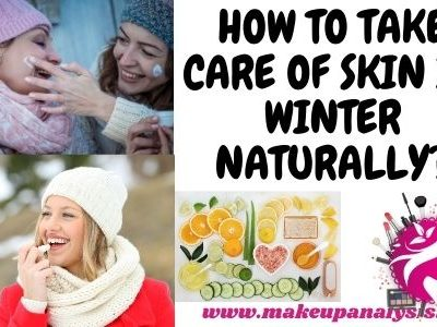 How to Take Care of Skin in Winter Naturally?